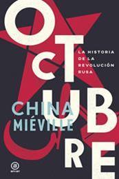 descargar epub Octubre – Autor China Miéville