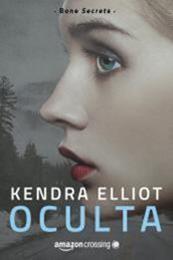 descargar epub Oculta – Autor Kendra Elliot