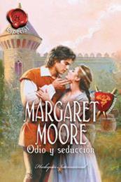 descargar epub Odio y seducción – Autor Margaret Moore