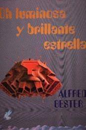 descargar epub Oh luminosa y brillante estrella – Autor Alfred Bester gratis