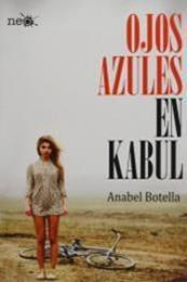 descargar epub Ojos azules en Kabul – Autor Anabel Botella gratis