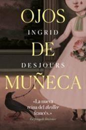 descargar epub Ojos de muñeca – Autor Ingrid Desjours