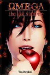 descargar epub Omega. The Last Vampire – Autor Yra Reybel