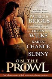 descargar epub On the prowl (precuela) – Autor Eileen Wilks;Karen Chance;Patricia Briggs gratis