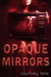 descargar epub Opaque mirrors – Autor Courtney Lane gratis