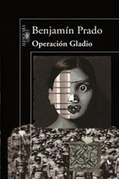 descargar epub Operación Gladio – Autor Benjamín Prado