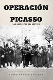 descargar epub Operación Picasso: Las revueltas del destino – Autor Pedro Saugar Segarra