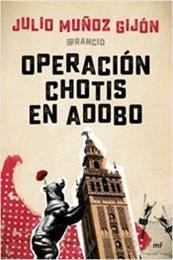 descargar epub Operación chotis en adobo – Autor Julio Muñoz Gijón