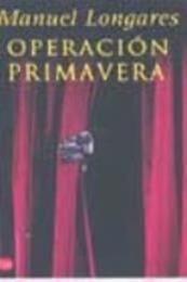 descargar epub Operación primavera – Autor Manuel Longares