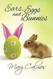 descargar epub Orejas, Huevos Y Conejitos – Autor Mary Calmes