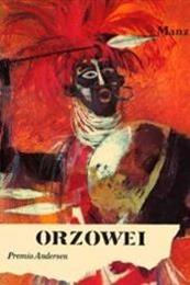 descargar epub Orzowei – Autor Alberto Manzi gratis