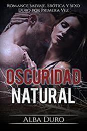 descargar epub Oscuridad Natural – Autor Alba Duro gratis