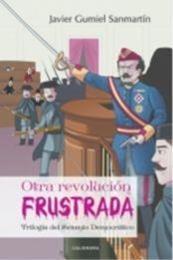 descargar epub Otra revolución fustrada – Autor Javier Gumiel Sanmartín