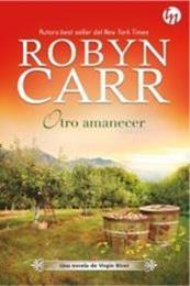 descargar epub Otro amanecer – Autor Robyn Carr gratis