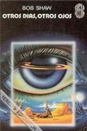 descargar epub Otros días, otros ojos – Autor Bob Shaw