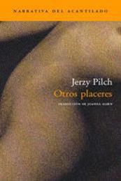 descargar epub Otros placeres – Autor Jerzy Pilch