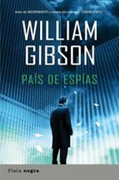 descargar epub País de espías – Autor William Gibson gratis