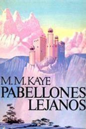 descargar epub Pabellones lejanos – Autor M. M. Kaye