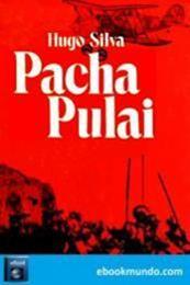 descargar epub Pacha Pulai – Autor Hugo Silva