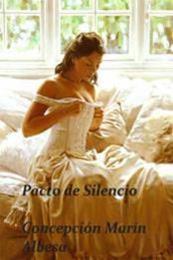 descargar epub Pacto de silencio – Autor Concepción Marín Albesa