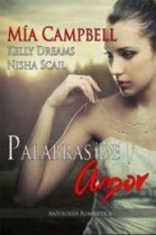 descargar epub Palabras de amor – Autor Kelly Dreams;Mia Campbell;Nisha Scail