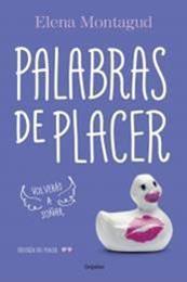 descargar epub Palabras de placer – Autor Elena Montagud
