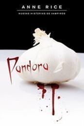 descargar epub Pandora – Autor Anne Rice