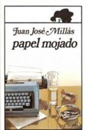 descargar epub Papel mojado – Autor Juan José Millás