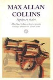 descargar epub Papeles en el aire – Autor Max Allan Collins