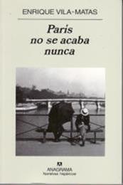 descargar epub París no se acaba nunca – Autor Enrique Vila-Matas
