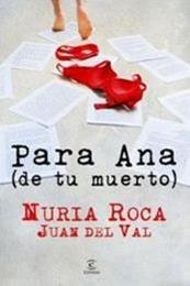 descargar epub Para Ana (de tu muerto) – Autor Nuria Roca