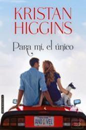 descargar epub Para mí, el único – Autor Kristan Higgins
