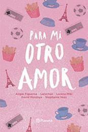 descargar epub Para mi otro amor – Autor Vari@s autores gratis