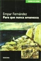 descargar epub Para que nunca amanezca – Autor Empar Fernández gratis