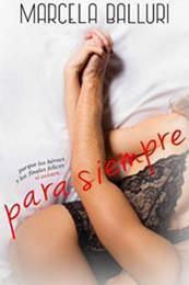 descargar epub Para siempre – Autor Marcela Balluri gratis