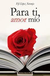 descargar epub Para tí, amor mío – Autor Fifi López Naranjo