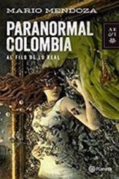 descargar epub Paranormal Colombia – Autor Mario Mendoza