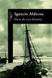 descargar epub Parte de una historia. – Autor Ignacio Aldecoa