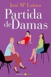 descargar epub Partida de damas – Autor José María Laínez