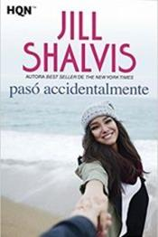 descargar epub Pasó accidentalmente – Autor Jill Shalvis