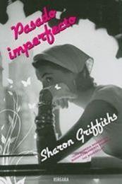 descargar epub Pasado imperfecto – Autor Sharon Griffiths