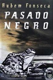 descargar epub Pasado negro – Autor Rubem Fonseca
