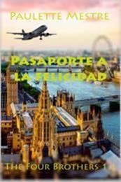 descargar epub Pasaporte a la felicidad – Autor Paulette Mestre gratis