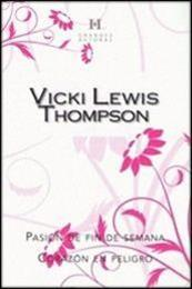 descargar epub Pasión de fin de semana – Autor Vicki Lewis Thompson