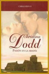 descargar epub Pasión en la abadía – Autor Christina Dodd