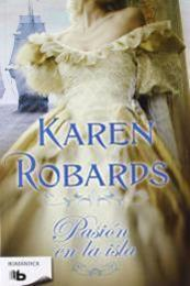 descargar epub Pasión en la isla – Autor Karen Robards gratis