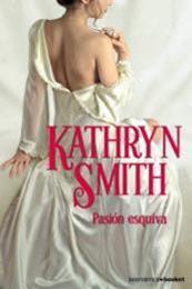 descargar epub Pasión esquiva – Autor Kathryn Smith