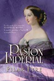 descargar epub Pasión imperial – Autor Pilar Eyre