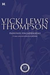 descargar epub Pasiones encadenadas – Autor Vicki Lewis Thompson gratis