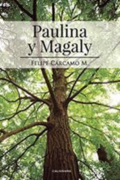 descargar epub Paulina y Magaly – Autor Felipe Cárcamo M.